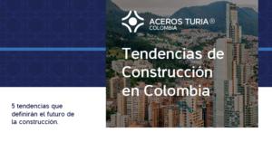tendencias de construccin en Colombia
