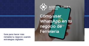 Cómoa aumentar las ventas de una ferretería usando whatsapp